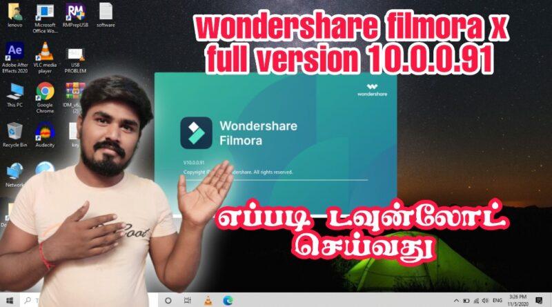 Wondershare Filmora X NEW  Version Download FREE 2020 | IN TAMIL