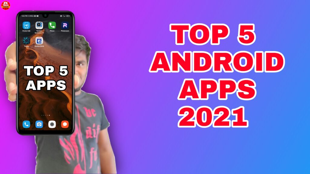TOP 5 Best Android Apps on 2021